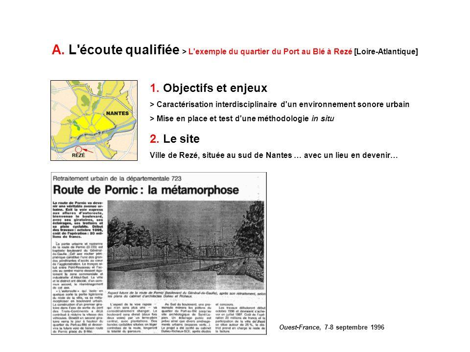A. L écoute qualifiée > L exemple du quartier du Port au Blé à Rezé [Loire-Atlantique]